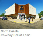 North Dakota Cowboy Hall of Fame, Medora ND