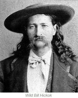 Wild Bill Hickok, Deadwood South Dakota