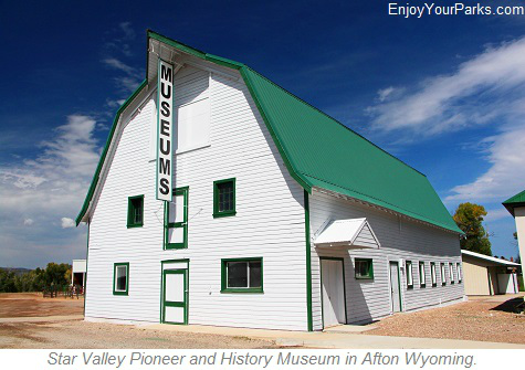 Star Valley Pioneer and History Museum, Afton Wyoming