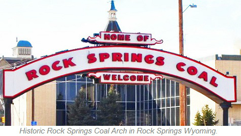 Historic Rock Springs Coal Arch, Rock Springs Wyoming