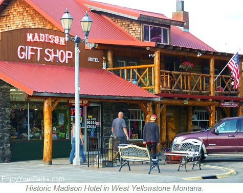 Historic Madison Hotel, West Yellowstone Montana, Yellowstone National Park