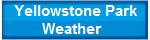 Yellowstone National Park Weather