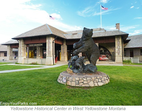 Yellowstone Historical Center, West Yellowstone Montana, Yellowstone National Park