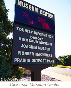 Dickinson Museum Complex, North Dakota