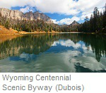 Wyoming Centennial Scenic Byway - Dubois