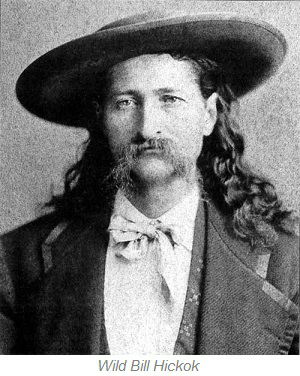 Wild Bill Hickok of Deadwood, South Dakota